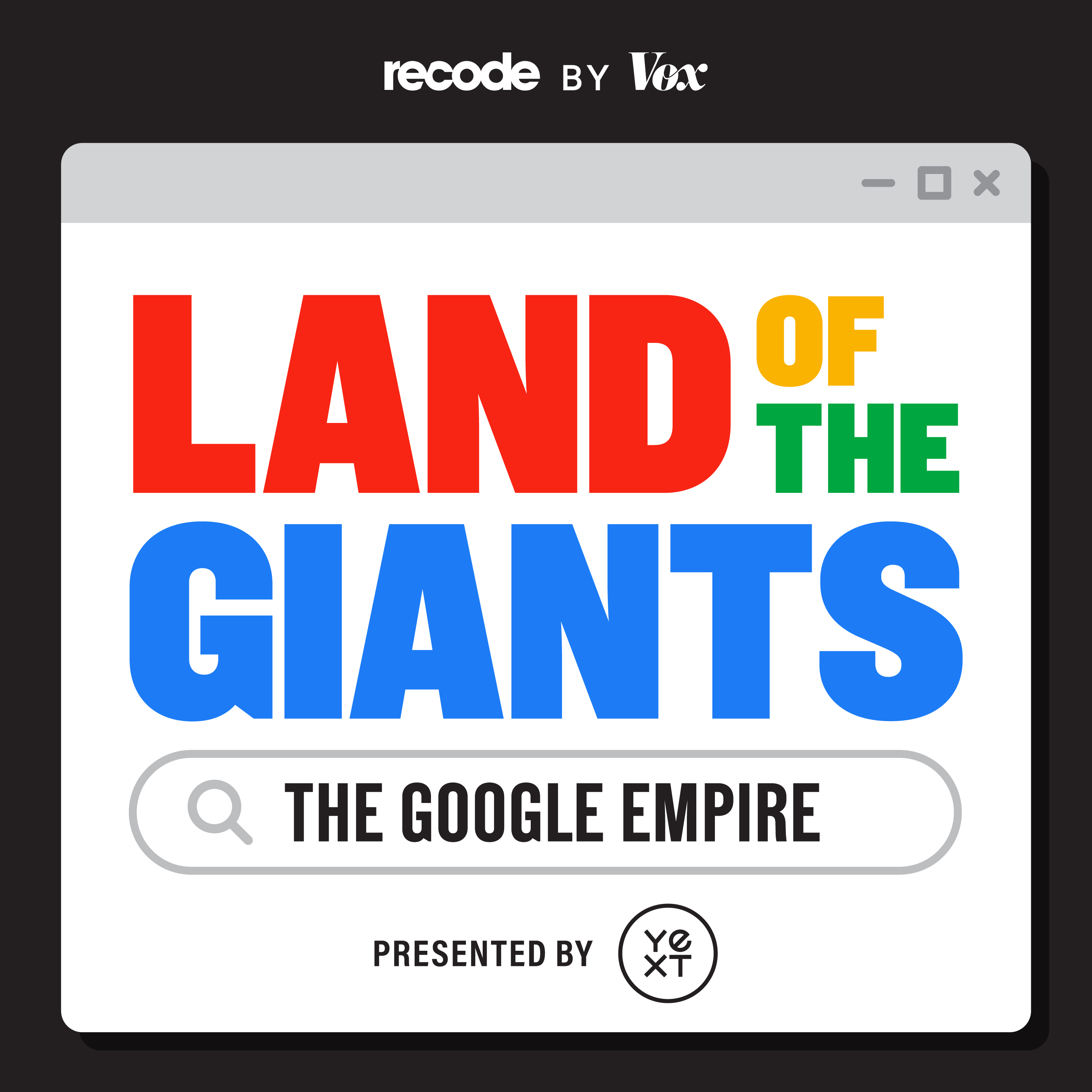 Land of the Giants: The Google Empire
